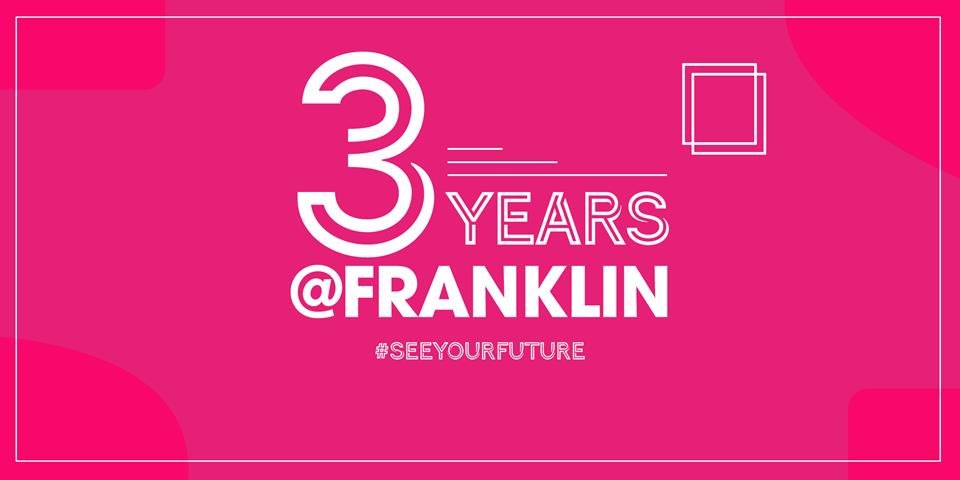 3 Years @Franklin: Our New Extended Provision